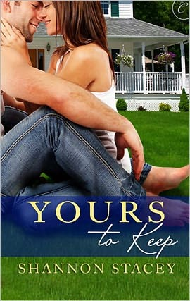 Yours to Keep (2011) by Shannon Stacey