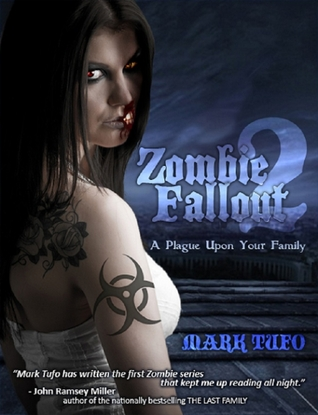 Zombie Fallout 2: A Plague Upon Your Family (2000) by Mark Tufo