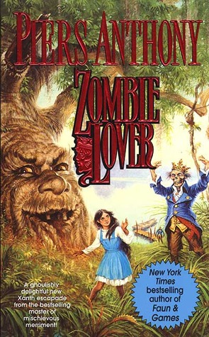 Zombie Lover (1999) by Piers Anthony