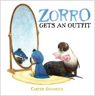 Zorro Gets an Outfit (2012) by Carter Goodrich